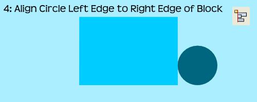 AlignmentEx04-AlignCircleLeftToBlockRight