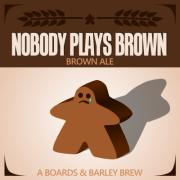 NobodyPlaysBrownLabel051314